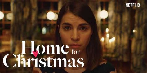 Home for Christmas on Netflix | Cast, Review | 2019 Comedy